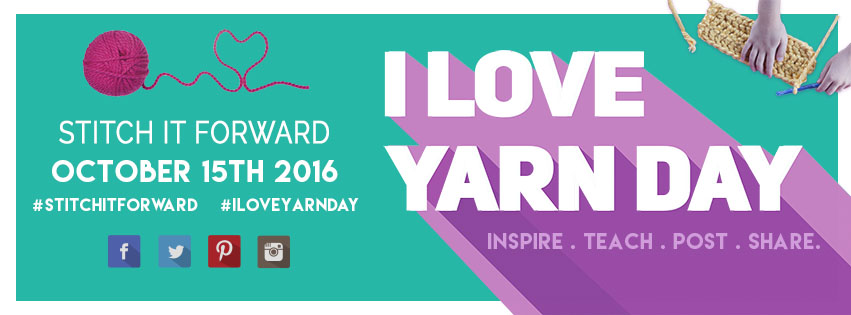 I Love Yarn Day Oct. 15, 2016